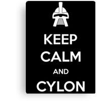 Keep calm and Cylon Canvas Print