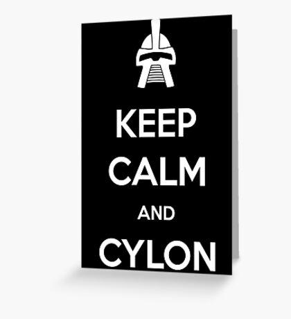 Keep calm and Cylon Greeting Card