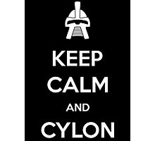 Keep calm and Cylon Photographic Print