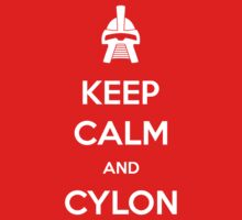 Keep calm and Cylon Kids Tee