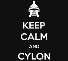 Keep calm and Cylon Unisex T-Shirt
