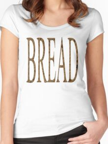 Bread  Women's Fitted Scoop T-Shirt