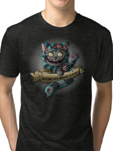 The Zombie  Cheshire Cat Tri-blend T-Shirt