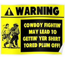 Cowboy Fighting Warning - Yellow Poster
