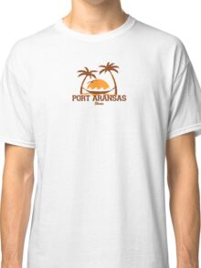 Port Aransas - Texas. Classic T-Shirt