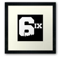 The 6ix Framed Print