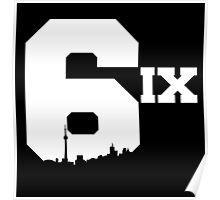 The 6ix Poster