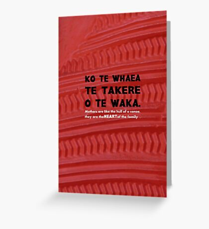 Mothers Are the Heart of the Family, Maori Proverb with carving Greeting Card