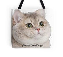 Heavy Breathing Cat- Improved Tote Bag