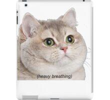 Heavy Breathing Cat- Improved iPad Case/Skin