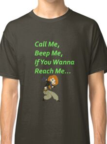 Call Me, Beep Me, If You Wanna Reach Me - Kim Possible Classic T-Shirt