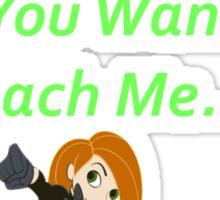 Call Me, Beep Me, If You Wanna Reach Me - Kim Possible Sticker