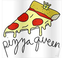 Pizza Queen ♥ Sassy/Trendy/Hipster/Tumblr Meme Poster