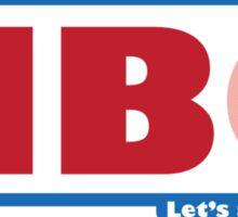"""Babble On: """"Let's All Go Inside"""" Sticker"""