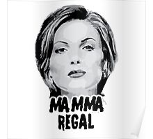 Once Upon a Time - Mamma Regal Poster