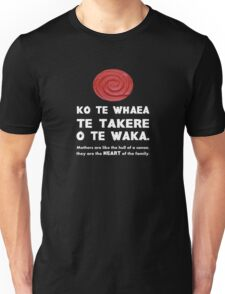 Mothers Are the Heart of the Family, Maori Proverb (black background) Unisex T-Shirt