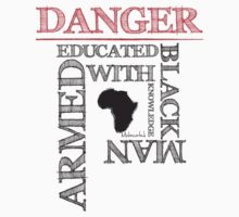 DANGER! by Melanated