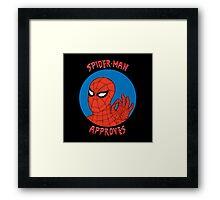 Spidey Approves Framed Print