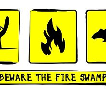 Beware the Fire Swamp by Ash Poston