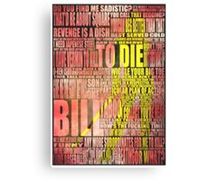 Kill Bill redux Canvas Print