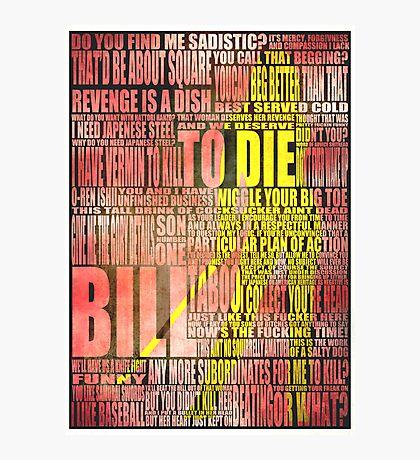 Kill Bill redux Photographic Print