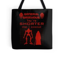 You're Shorter Than I Expected Tote Bag