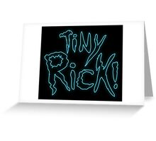 Rick & Morty-Tiny Rick! Greeting Card
