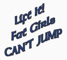 Lift It Fat Girls Cant Jump BLUE sticker by Tony  Bazidlo