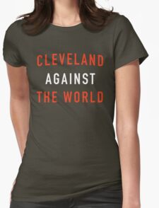 Cleveland Against the World - Browns Colors Womens Fitted T-Shirt