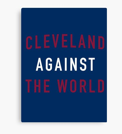 Cleveland Against the World Canvas Print