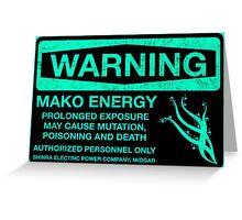 Warning: Mako Energy Greeting Card