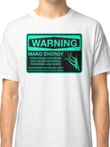 Sticker! Warning: Mako Energy Classic T-Shirt