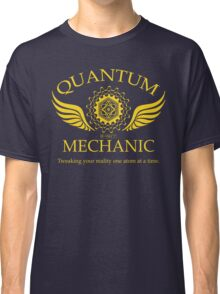 QUANTUM MECHANIC Classic T-Shirt