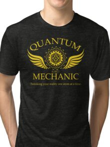 QUANTUM MECHANIC Tri-blend T-Shirt
