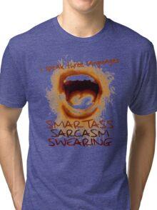 Smartass, Sarcasm, Swearing Tri-blend T-Shirt