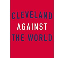 Cleveland Against the World - Indians Red Photographic Print