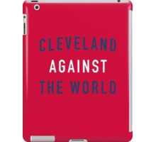 Cleveland Against the World - Indians Red iPad Case/Skin