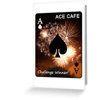 ACE CAFE - challenge winner banner Greeting Card