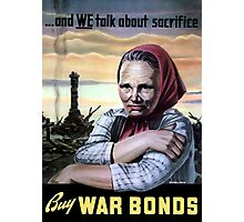 Buy War Bonds -- World War II Photographic Print