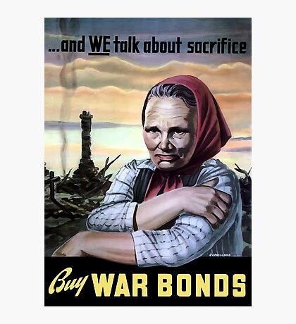 Buy War Bonds -- World War II Photographic Print
