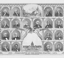 Presidents Of The United States 1776 - 1876  by warishellstore