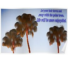 Hairy Palm Trees Poster