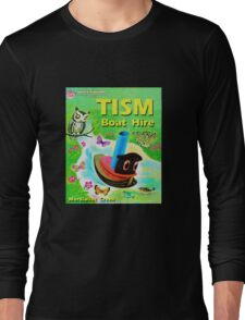 TISM Boat Hire Long Sleeve T-Shirt