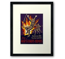 He Gives 100% You Can Lend 10% - WW2 Framed Print