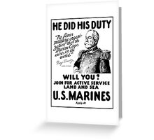 US Marines Recruiting - He Did His Duty Greeting Card