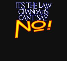 GRANDADS LAW 1 Unisex T-Shirt