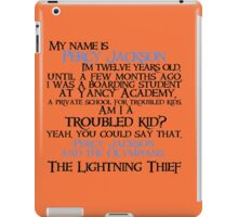 """Am I a troubled kid? Yeah. You could say that"" Quote iPad Case/Skin"
