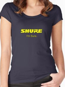 Shure I'm Sure  Yellow Women's Fitted Scoop T-Shirt