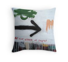 At the Speed of Regret Throw Pillow