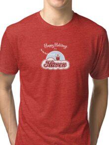 Haven - Happy Holidays Tri-blend T-Shirt